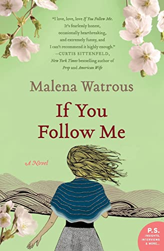 9780061732850: If You Follow Me: A Novel