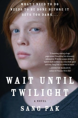 9780061732959: Wait Until Twilight: A Novel