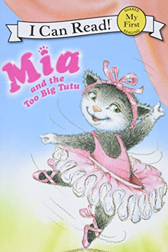 9780061733017: MIA and the Too Big Tutu (My First I Can Read - Level Pre1 (Quality))