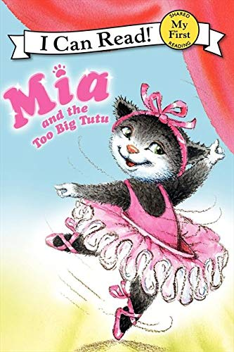 9780061733024: Mia and the Too Big Tutu (My First I Can Read)