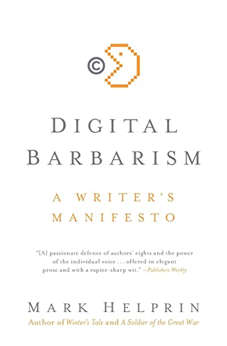 9780061733123: Digital Barbarism: A Writer's Manifesto