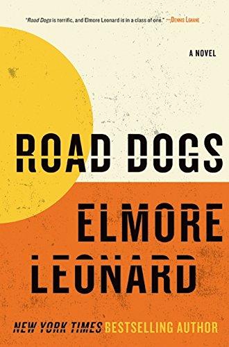 9780061733147: Road Dogs: A Novel