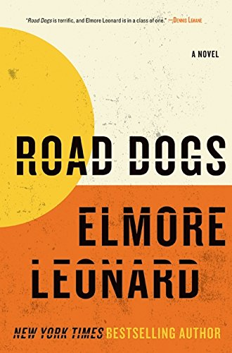 9780061733147: Road Dogs: A Novel