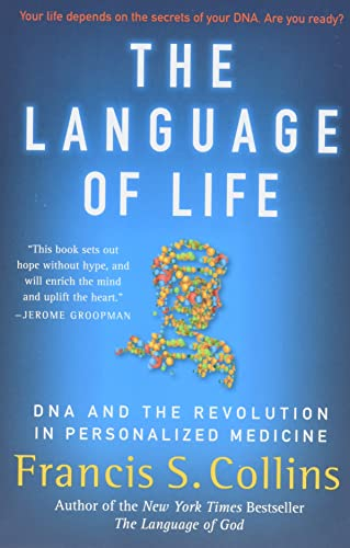 9780061733185: The Language of Life: DNA and the Revolution in Personalized Medicine