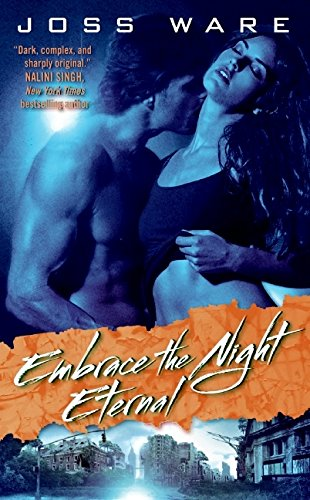 9780061734021: Embrace the Night Eternal: Envy Chronicles Book 2