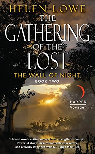 9780061734052: The Gathering of the Lost: The Wall of Night Book Two (Wall of Night series)