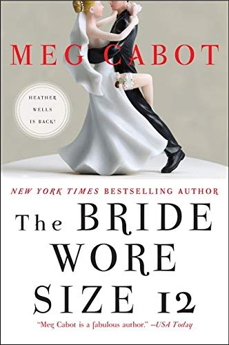 9780061734793: The Bride Wore Size 12: A Novel