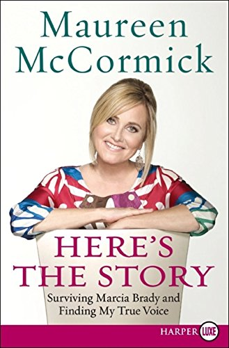 9780061734861: Here's the Story: Surviving Marcia Brady and Finding My True Voice