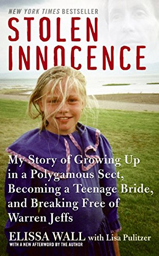9780061734960: Stolen Innocence: My Story of Growing Up in a Polygamous Sect, Becoming a Teenage Bride, and Breaking Free of Warren Jeffs