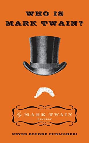 9780061735004: Who is Mark Twain?