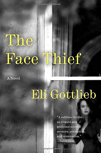 9780061735042: The Face Thief: A Novel