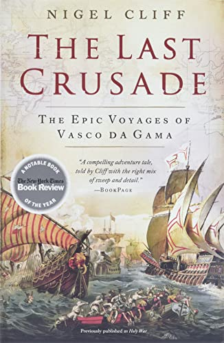 9780061735134: The Last Crusade: The Epic Voyages of Vasco da Gama