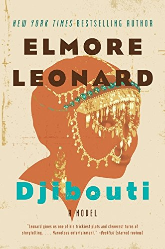 Djibouti (Signed First Edition): Elmore Leonard