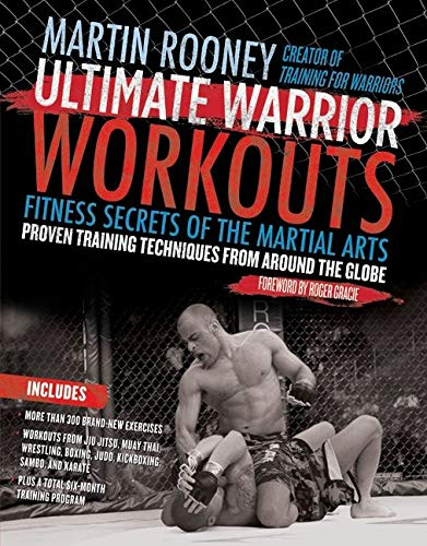9780061735226: Ultimate Warrior Workouts: Fitness Secrets of the Martial Arts