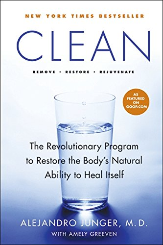 9780061735325: Clean: A Revolutionary Program to Restore the Body's Natural Ability to Heal Itself