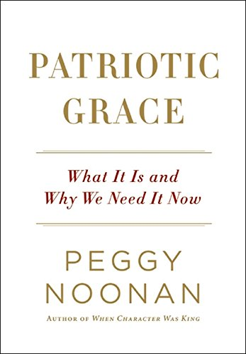 9780061735820: Patriotic Grace: What It Is and Why We Need It Now