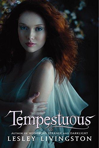 9780061740022: Tempestuous (Wondrous Strange Trilogy)