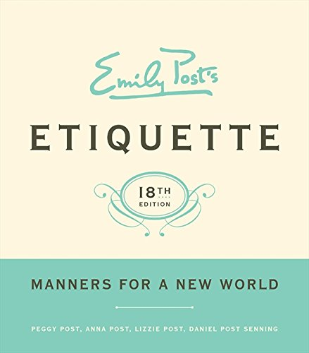 9780061740237: Emily Post's Etiquette: Manners for a New World (Emily's Post's Etiquette (Thumb Indexed))