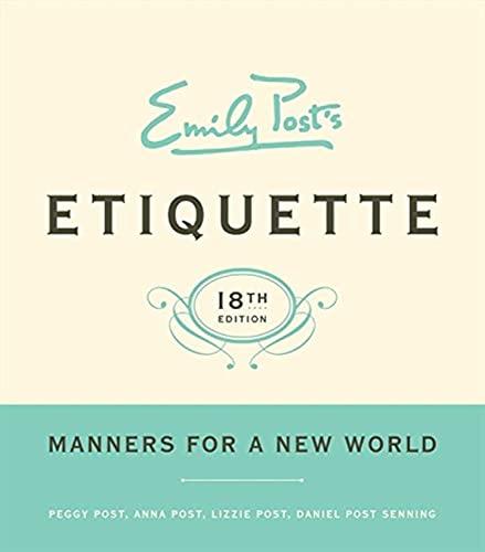 9780061740237: Emily Post's Etiquette, 18th Edition (Emily Post's Etiquette)