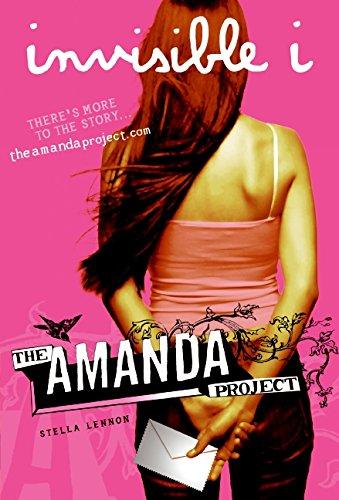 9780061742125: Amanda Project: Book 1: invisible I, The (The Amanda Project)