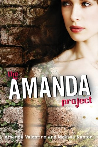9780061742132: The Amanda Project