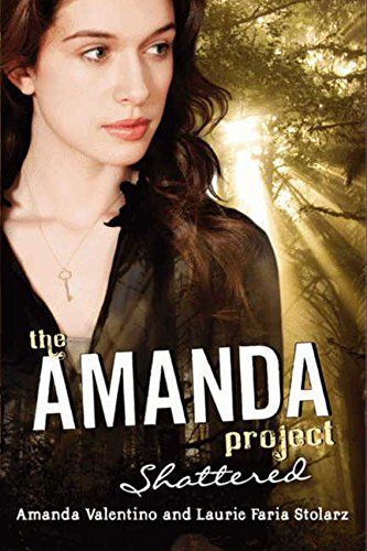 9780061742170: The Amanda Project: Shattered (Amanda Project (Quality))