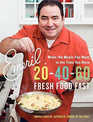 9780061742941: Emeril 20-40-60: Fresh Food Fast (Emeril's)