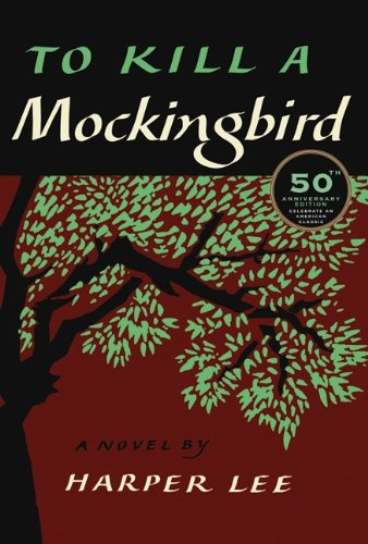 9780061743528: To Kill a Mockingbird, 50th Anniversary Edition