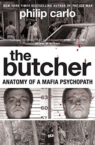 9780061744662: The Butcher: Anatomy of a Mafia Psychopath