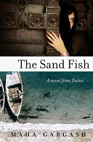 9780061744679: The Sand Fish: A Novel from Dubai
