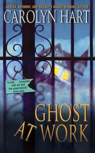 Ghost at Work (Bailey Ruth Mysteries, No. 1): Hart, Carolyn