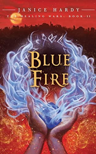 9780061747441: The Healing Wars: Book II: Blue Fire
