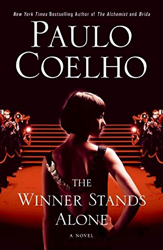 9780061750441: The Winner Stands Alone: A Novel