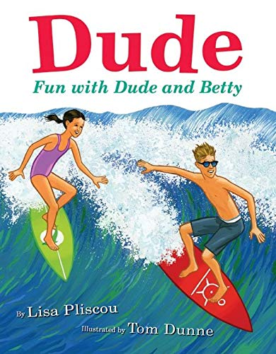 9780061756900: Dude: Fun with Dude and Betty