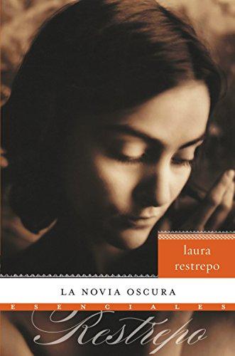 9780061757754: La novia oscura: Novela (Esenciales) (Spanish Edition)