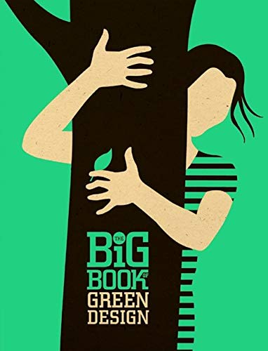 9780061757990: The Big Book of Green Design