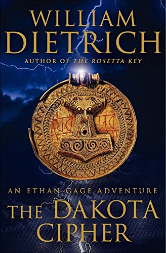 9780061760075: The Dakota Cipher: An Ethan Gage Adventure