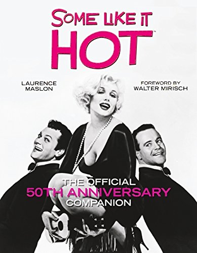 9780061761232: Some Like It Hot: The Official 50th Anniversary Companion