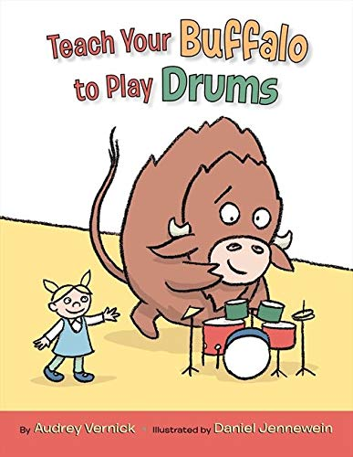 9780061762536: Teach Your Buffalo to Play Drums