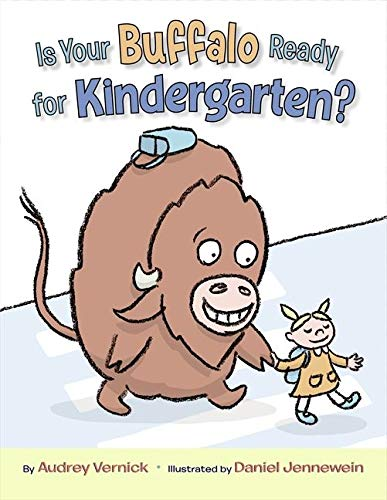 9780061762758: Is Your Buffalo Ready for Kindergarten?
