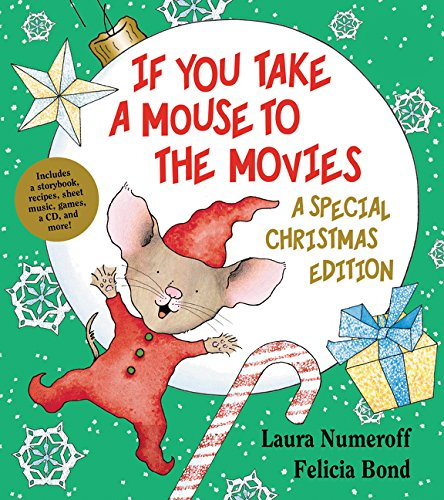 9780061762802: If You Take a Mouse to the Movies: A Special Christmas Edition (If You Give... Books (Hardcover))