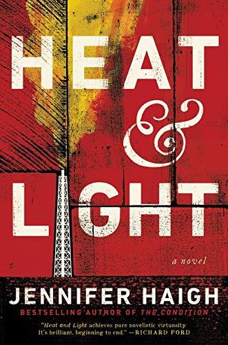 9780061763298: Heat and Light: A Novel