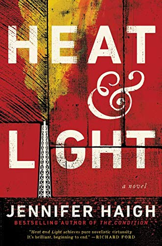 Heat and Light (Signed First Edition): Jennifer Haigh