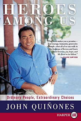 9780061763960: Heroes Among Us LP: Ordinary People, Extraordinary Choices
