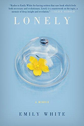 9780061765094: Lonely: A Memoir