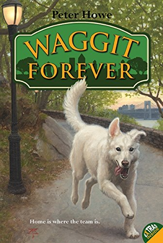 9780061765162: Waggit Forever