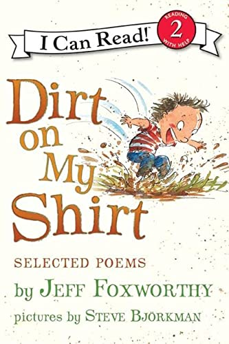 9780061765247: Dirt on My Shirt: Selected Poems (I Can Read Book 2)