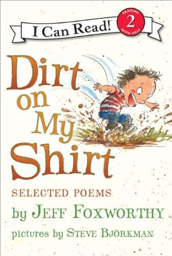 9780061765254: Dirt on My Shirt: Selected Poems (I Can Read - Level 2)