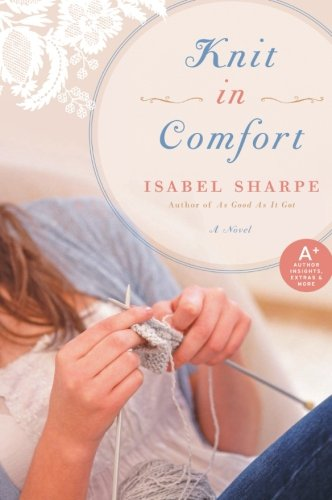 9780061765490: Knit in Comfort: A Novel