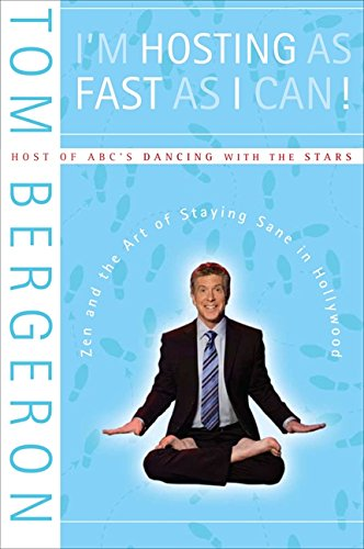 9780061765889: I'm Hosting as Fast as I Can!: Zen and the Art of Staying Sane in Hollywood
